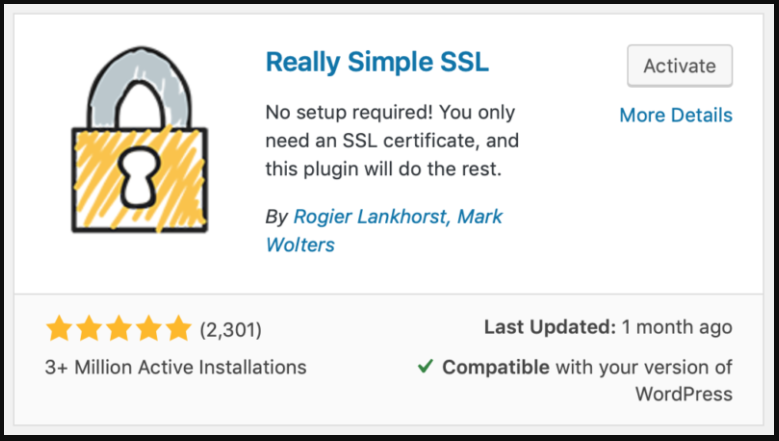 The Really Simple SSL module.